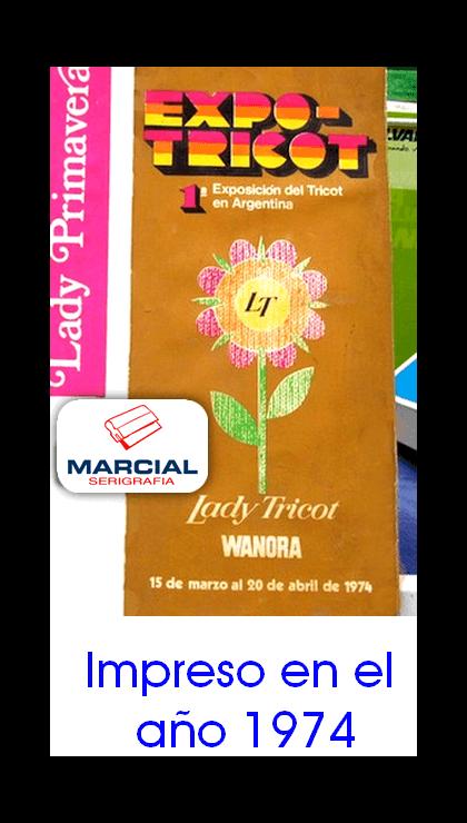 """Impresión en serigrafía sobre cartulina, para la primera exposición del Tricot en Argentina. Este trabajo fue realizado a principios del año 1974 y encargado en aquel entonces por la fábrica de máquinas de tejer """"Wanora"""" Lady Tricot. Trabajo impreso por Marcial Serigrafia."""