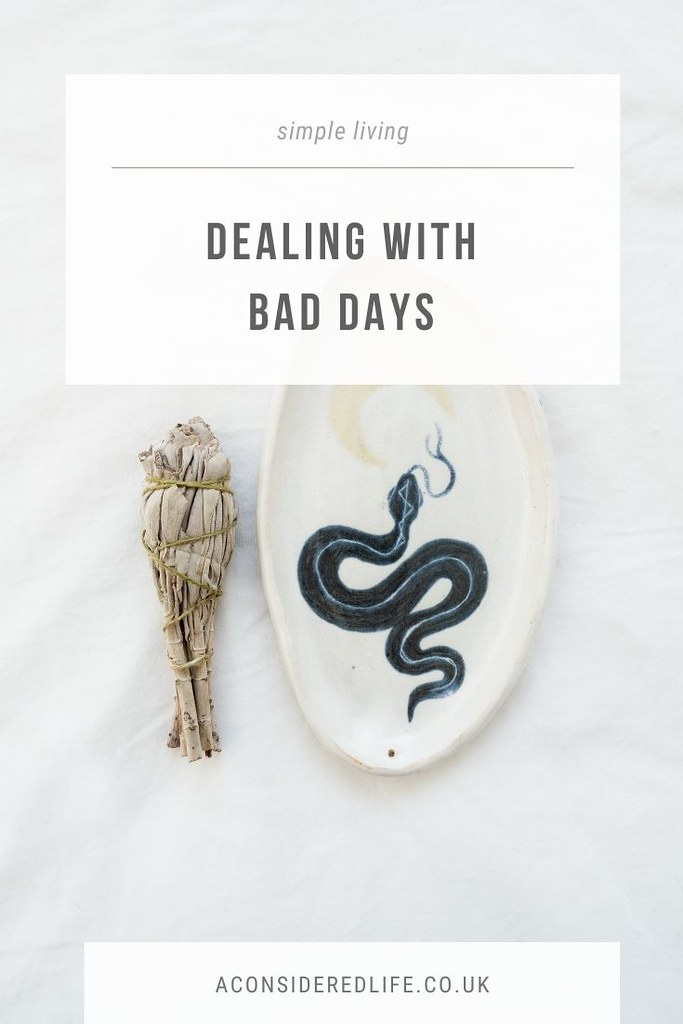 Getting Through Bad Days