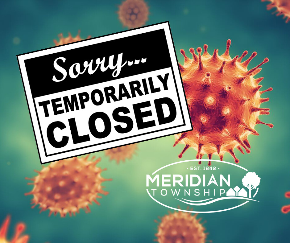 Meridian Township Closes All Township Buildings