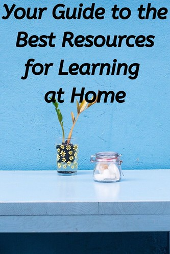 Your Guide to the Best Resources for Learning at Home
