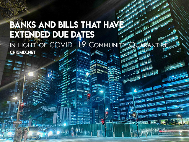 Banks and Bills that have been Postponed due to COVID-19 Enhanced Community Quarantine