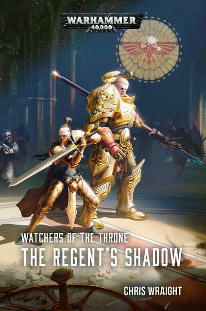 Крис Райт «Хранители Трона: Тень регента» | Watchers of the Throne: The Regent's Shadow by Chris Wraight