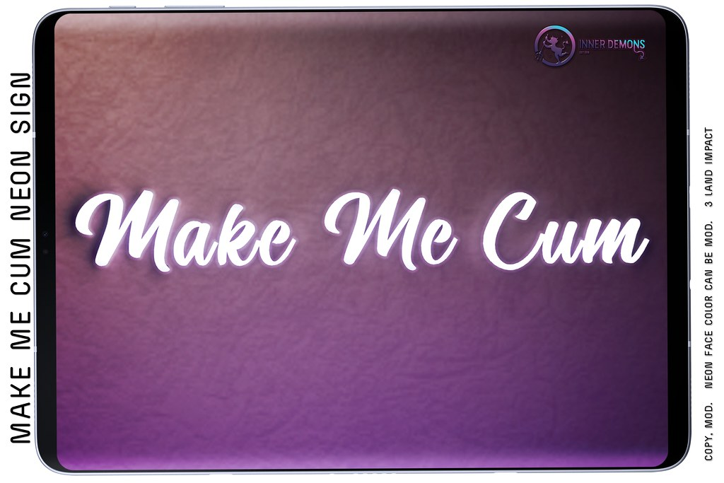 {ID} Make Me Cum Neon Sign @ Forbidden Fridays
