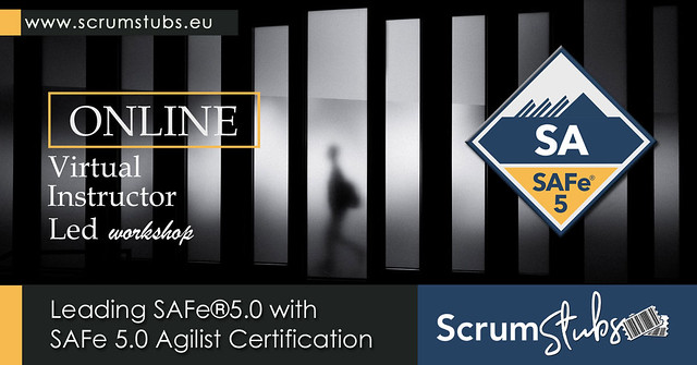 Leading SAFe 5.0 | SA |Virtual Instructor ( CST ) Led Workshop | Certification Course | Scrum Stubs |