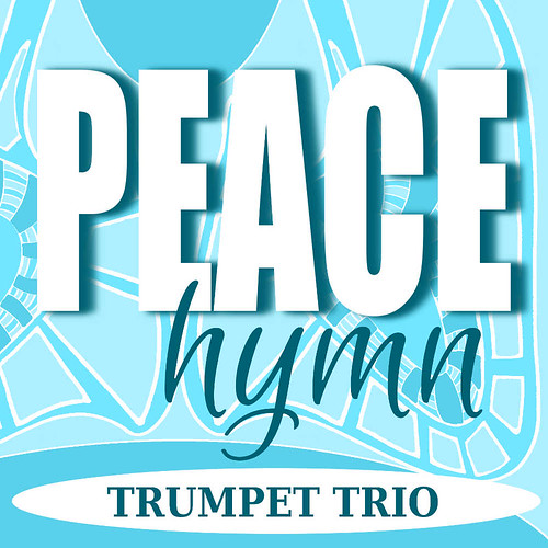 Peace Hymn for Trumpet Trio
