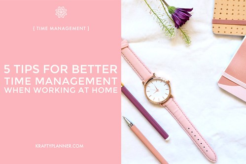 5+Tips+for+Better+Time+Management+When+Working+at+Home+Main+Image