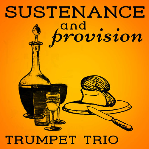 Sustenance and Provision Trumpet Trio