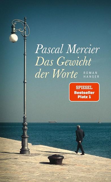 Pascal Mercier, Das Gewicht der Worte