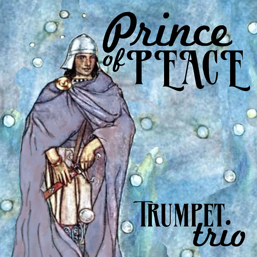 Prince of Peace easy trumpet trio