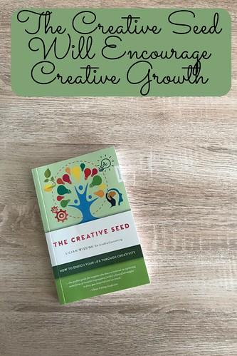The Creative Seed Will Encourage Creative Growth
