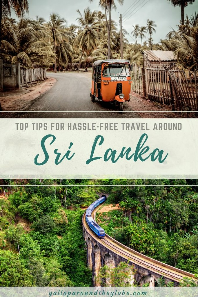 Top Tips for Hassle-Free Travel Around Sri Lanka | Gallop Around The Globe