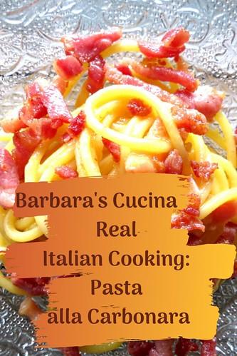 Barbara's Cucina Real Italian Cooking: Pasta alla Carbonara