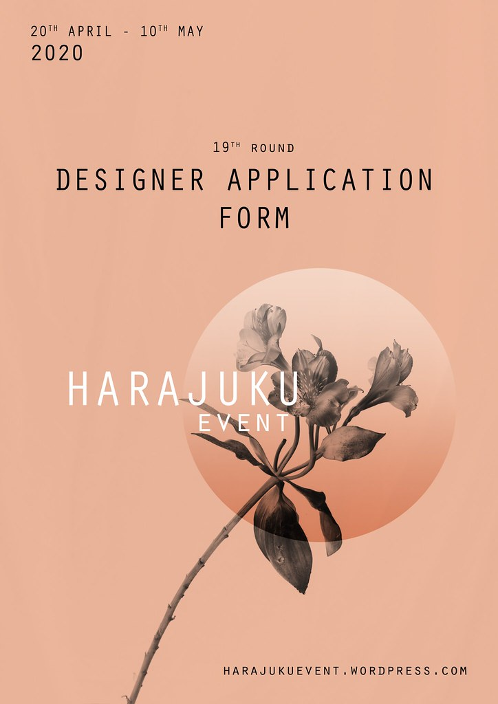 Harajuku 原宿 Event – 19th Round DESIGNERS APPLICATION FORM