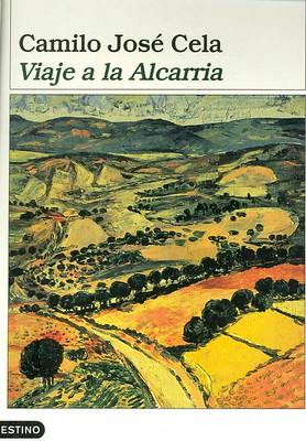Viaje a la Alcarria de Camilo José Cela