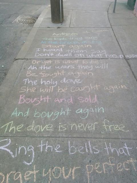 """Leonard Cohen, """"Anthem"""", College between Margueretta and Brock (1) #toronto #collegewest #brocktonvillage #collegestreet #sidewalk #chalk #leonardcohen #poetry #lyrics #anthem"""