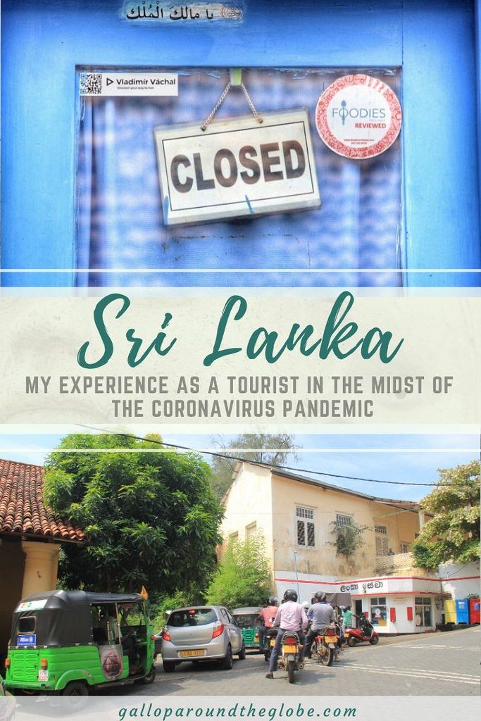 Fast Approaching Lockdown : My Experience as a Tourist in Sri Lanka During the Coronavirus Pandemic | Gallop Around The Globe