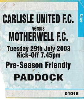 Carlisle United V Motherwell 29-7-2003 Ticket | by cumbriangroundhopper