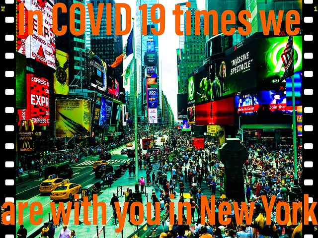 In COVID 19 times we are with you in New York  -  Wir sind in Gedanken bei Euch in New York