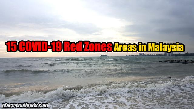 15 covid zones msia
