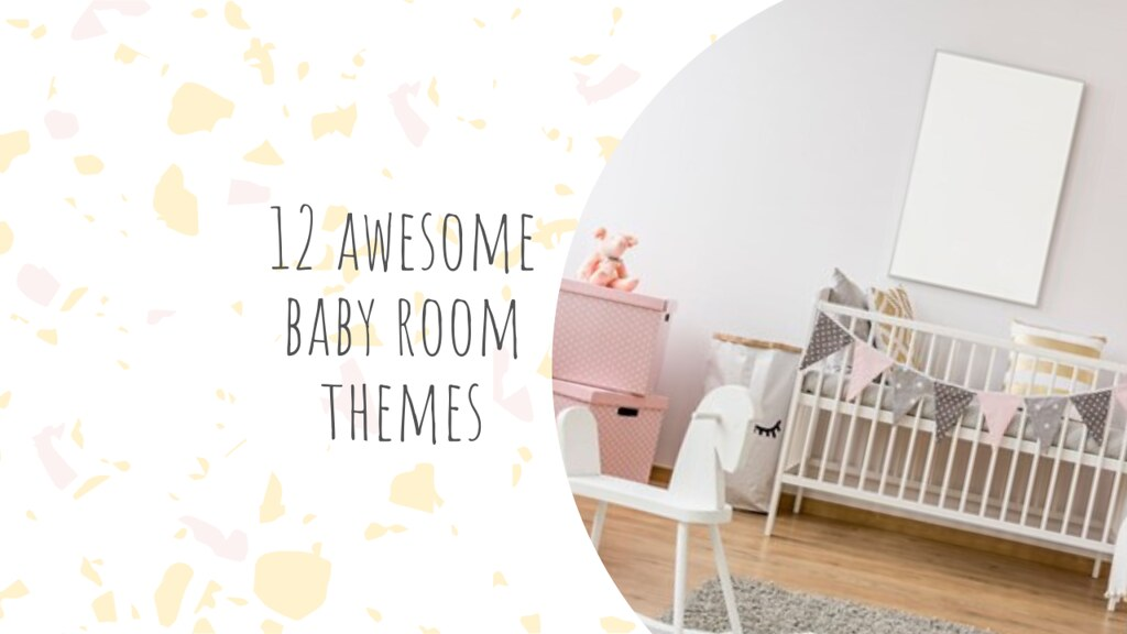 12 awesome baby room themes