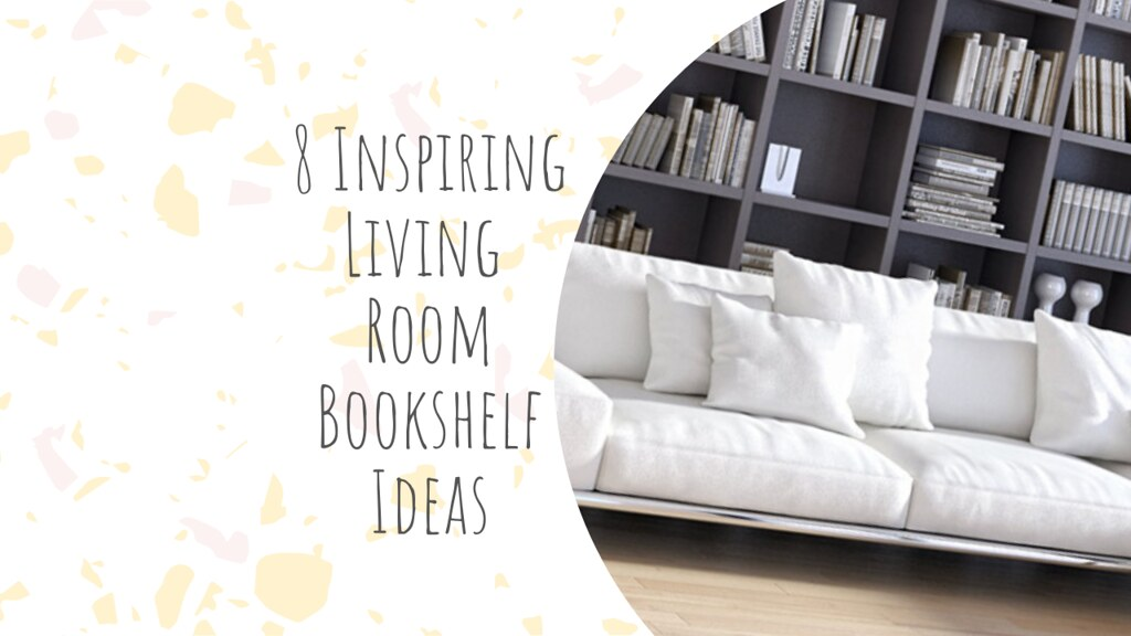 8 Inspiring Living Room Bookshelf Ideas
