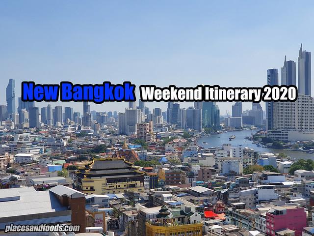 New Bangkok itinerary 2020