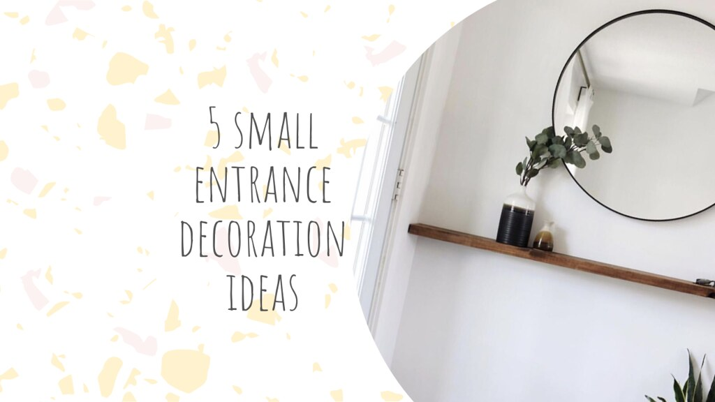5 small entrance decoration ideas give a deep first impression