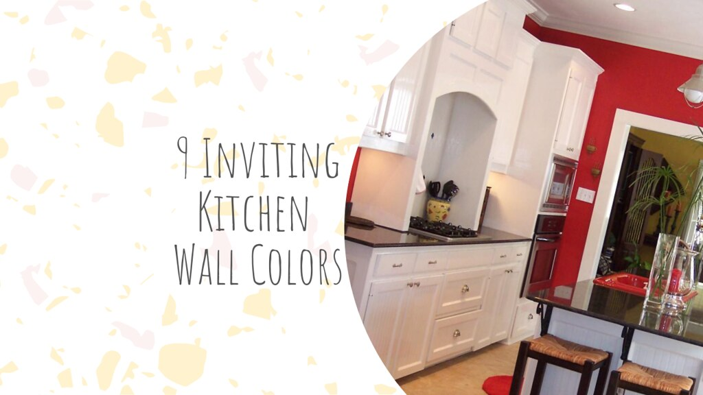 9 Inviting Kitchen Wall Colors