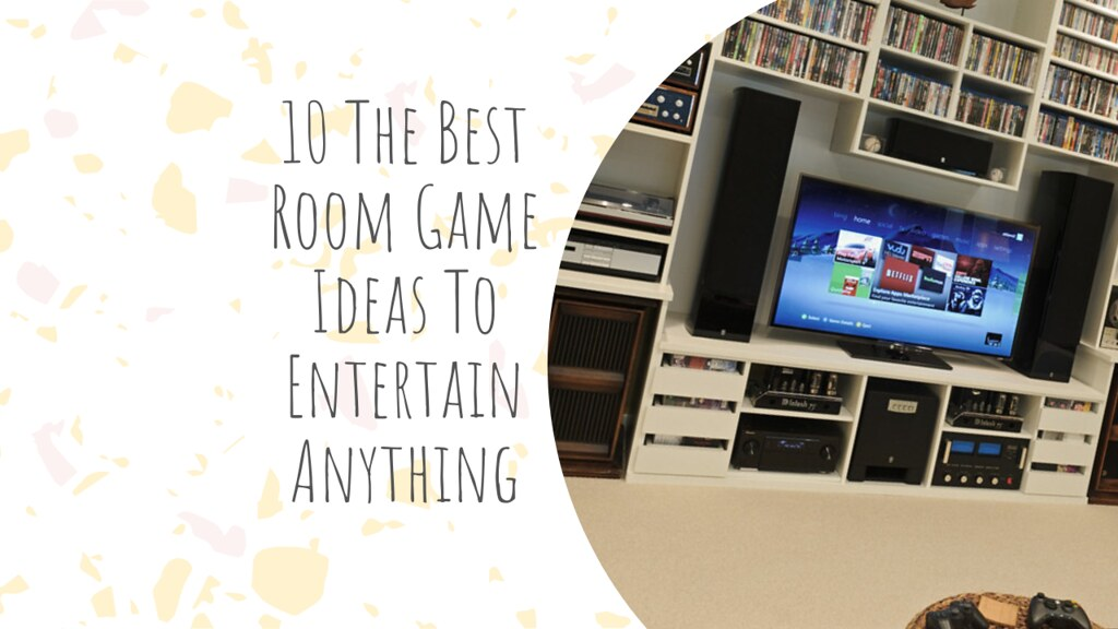 10 The Best Room Game Ideas To Entertain Anything