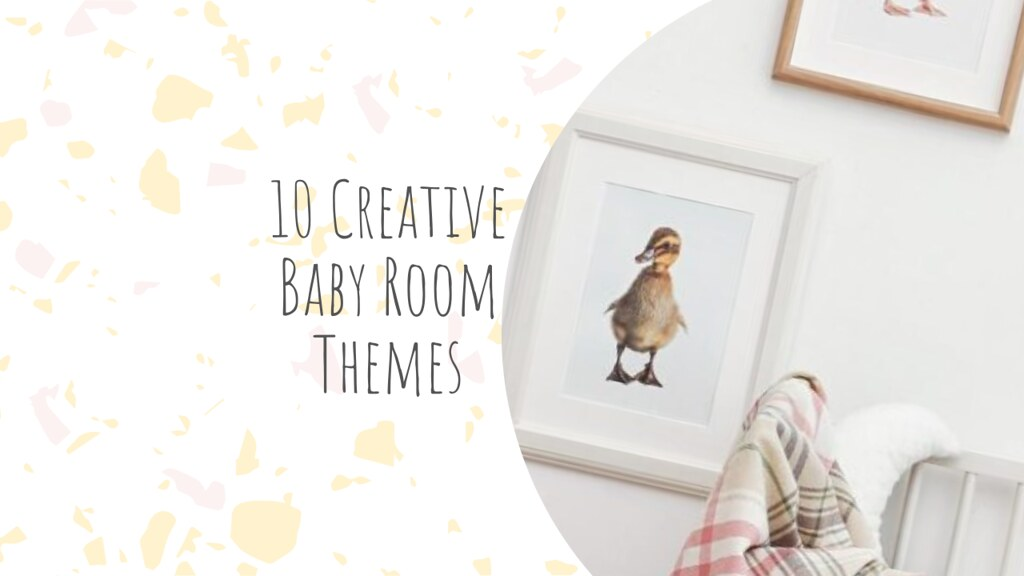 10 Creative Baby Room Themes