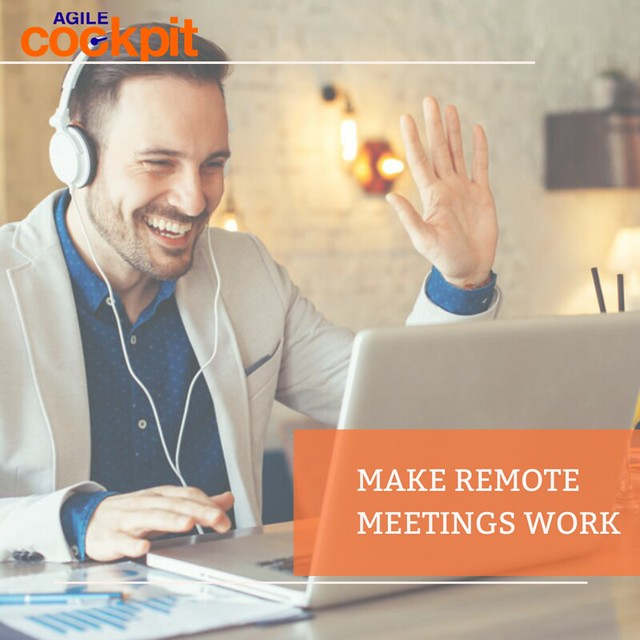 MAKE REMOTE MEETINGS WORK