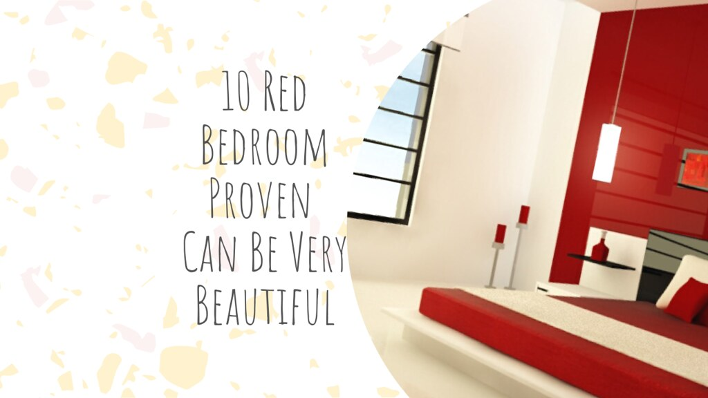 10 Red Bedroom Proven Can Be Very Beautiful