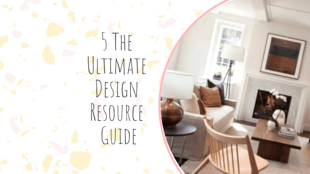 5 The Ultimate Design Resource Guide