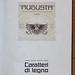 Caratteri di legno. Augusta Torino.