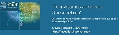 """""""Te invitamos a conocer UnescoEtxea"""". De la mano de Xabin Anizita conoceremos Uneskoetxea, qué es, qué hacen, cómo participar..."""