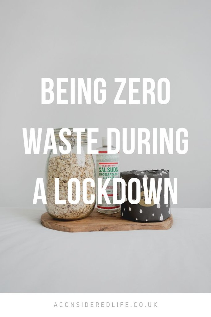 Low Waste Habits In A Lockdown
