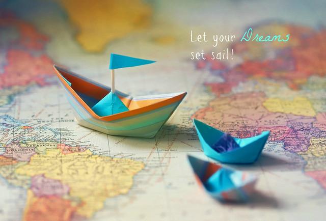Let your Dreams set sail!