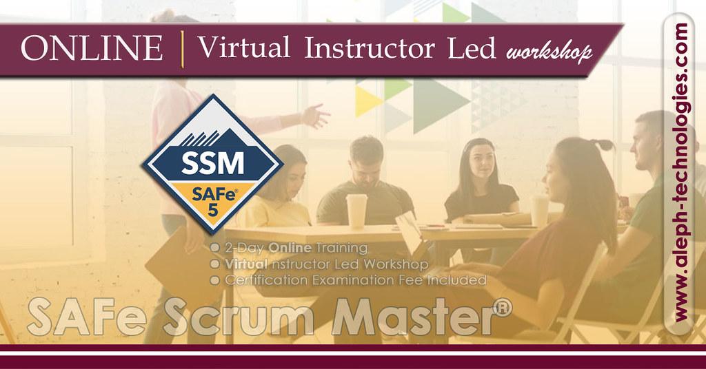 SAFe Scrum Master | SSM | Virtual Instructor Led Workshop |  Certification Course | Aleph Global Scrum Team |