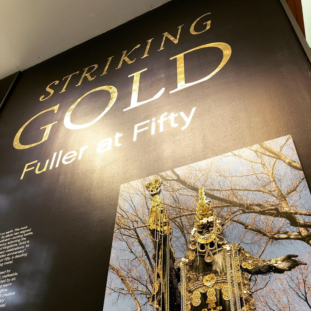 Striking Gold: Fuller at Fifty