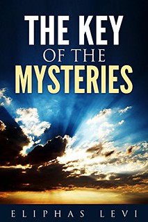 The Key of the Mysteries - Eliphas Levi