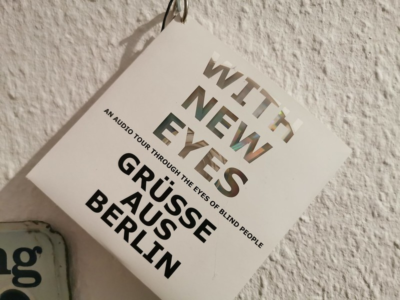 With New Eyes: Grüsse aus Berlin