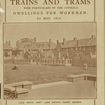 Sat, 2020-04-04 20:41 - The cover of the 1914 guide to train and tram services compiled by the London County Council and that included the tramway services they themselves ran in connection with other tram operators in the London area. The Council had by this date started to develop inner city dwelling blocks, lodging houses and hostels as well as 'cottage estates', the precursors to more widespread such construction in post-WW1 years when 'homes fit for heroes' and even large scale slum redevelopment was undertaken.  Th covere front shows one of the early 'cottage estates', that at White Hart Lane in Tottenham, north London. This was on the outer limits of the tramway system and as can be seen the rents of these attractive properties were relatively high and this, allied to the tram fares for those commuting, meant that it required an upper working or more middle class income to aspire to these estates.