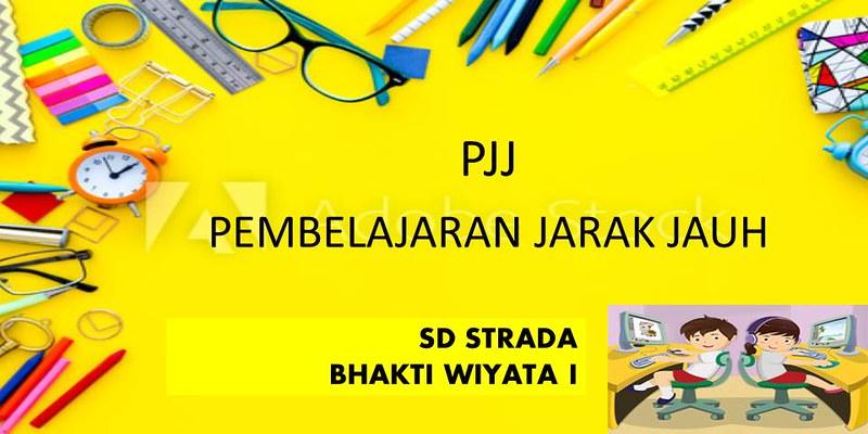 Pembelajaran Jarak Jauh (PJJ) SD Strada Bhakti Wiyata I