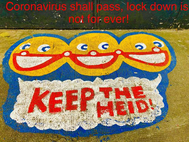 Keep the heid!