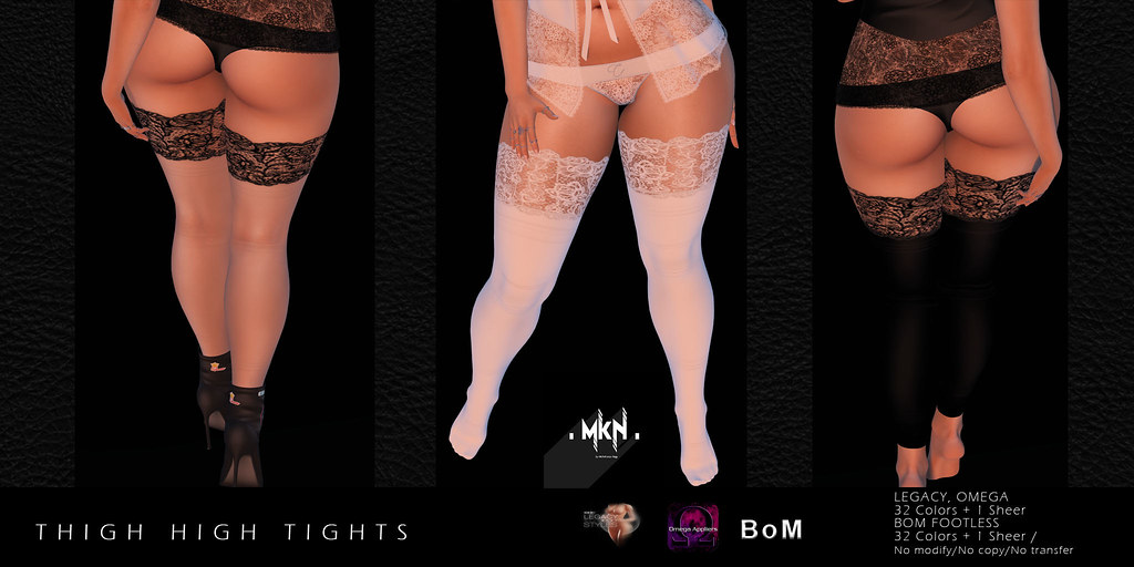 . MKN . Thigh High Tights [Legacy-Omega-BOM ]