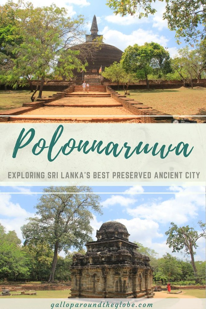 Polonnaruwa: Exploring Sri Lanka's Best Preserved Ancient City | Gallop Around The Globe