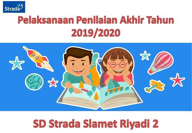Pelaksanaan Penilaian Akhir Tahun 2019/2020 Siswa Kelas VI
