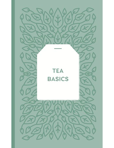 Tea Tasting 101. From Stuff Every Tea Lover Should Know
