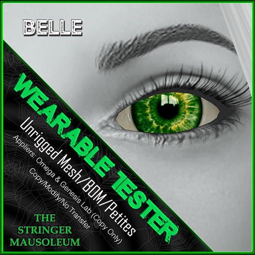 The Stringer Mausoleum - TWCS - Belle Eyes - Wearable Tester