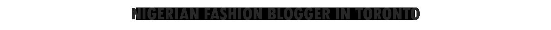 Nigerian-blogger-in-Toronto-2019-TEXT